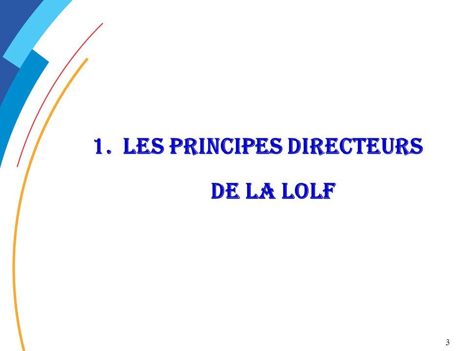 3 1.Les principes directeurs de la LOLF