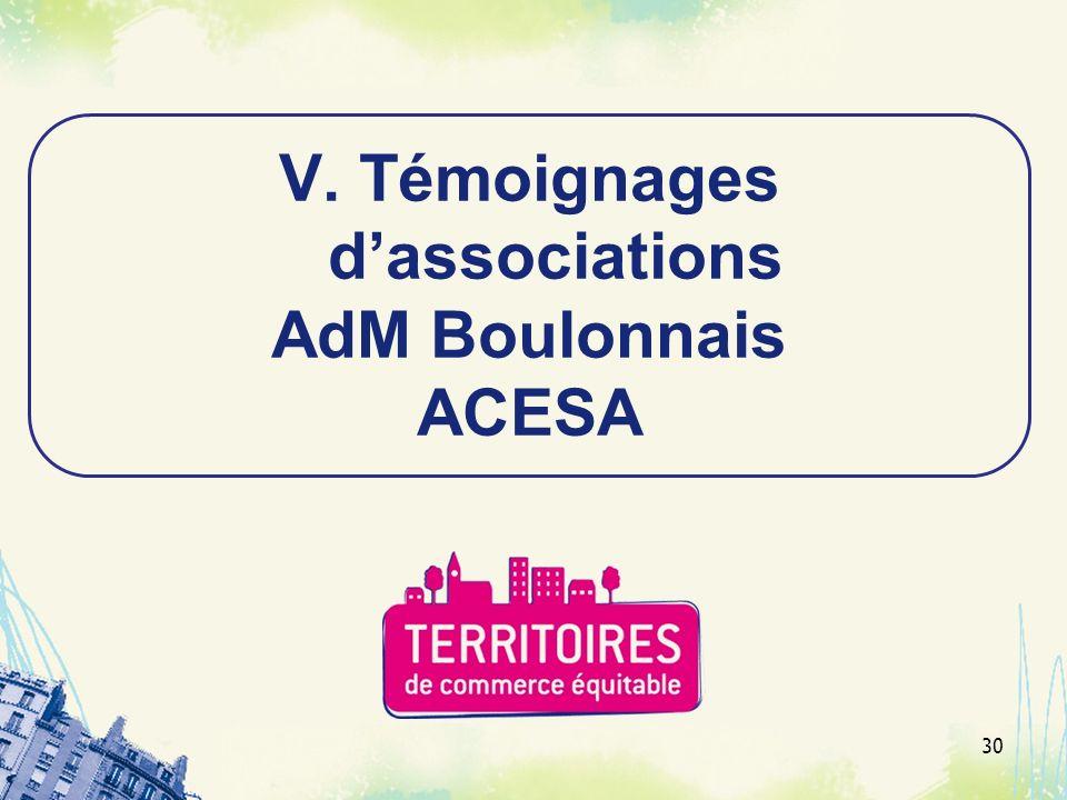 30 V. Témoignages dassociations AdM Boulonnais ACESA