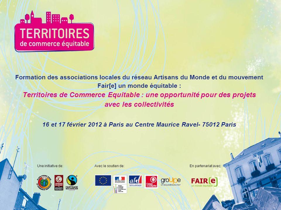 Formation des associations locales du réseau Artisans du Monde et du mouvement Fair[e] un monde équitable : Territoires de Commerce Equitable : une op