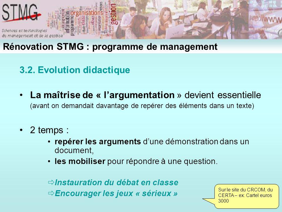 3.2. Evolution didactique La maîtrise de « largumentation » devient essentielle (avant on demandait davantage de repérer des éléments dans un texte) 2