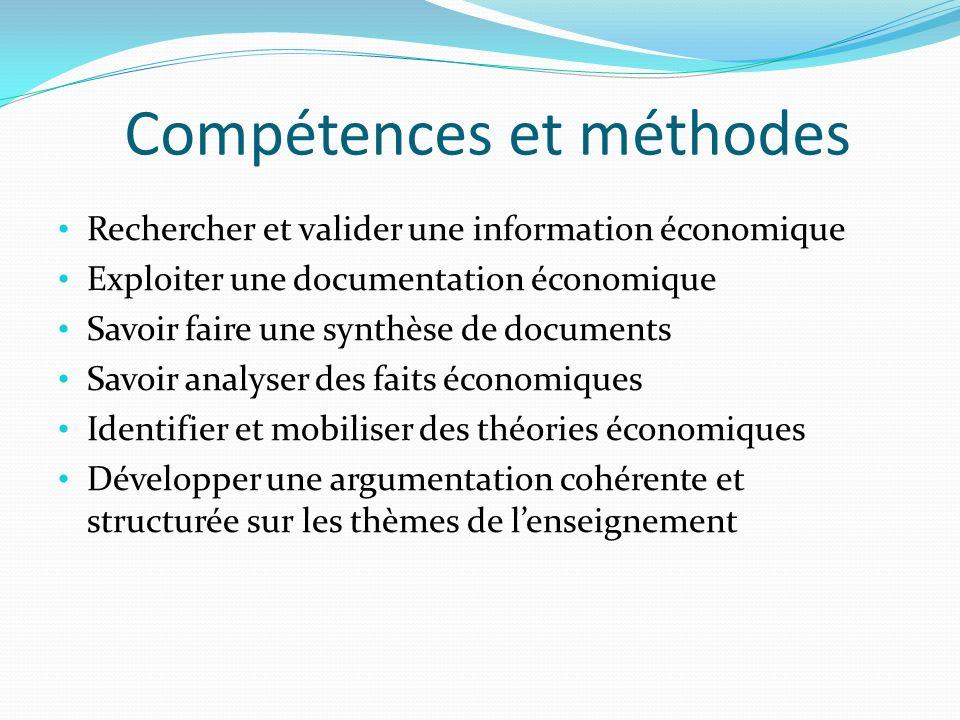 Compétences et méthodes Rechercher et valider une information économique Exploiter une documentation économique Savoir faire une synthèse de documents