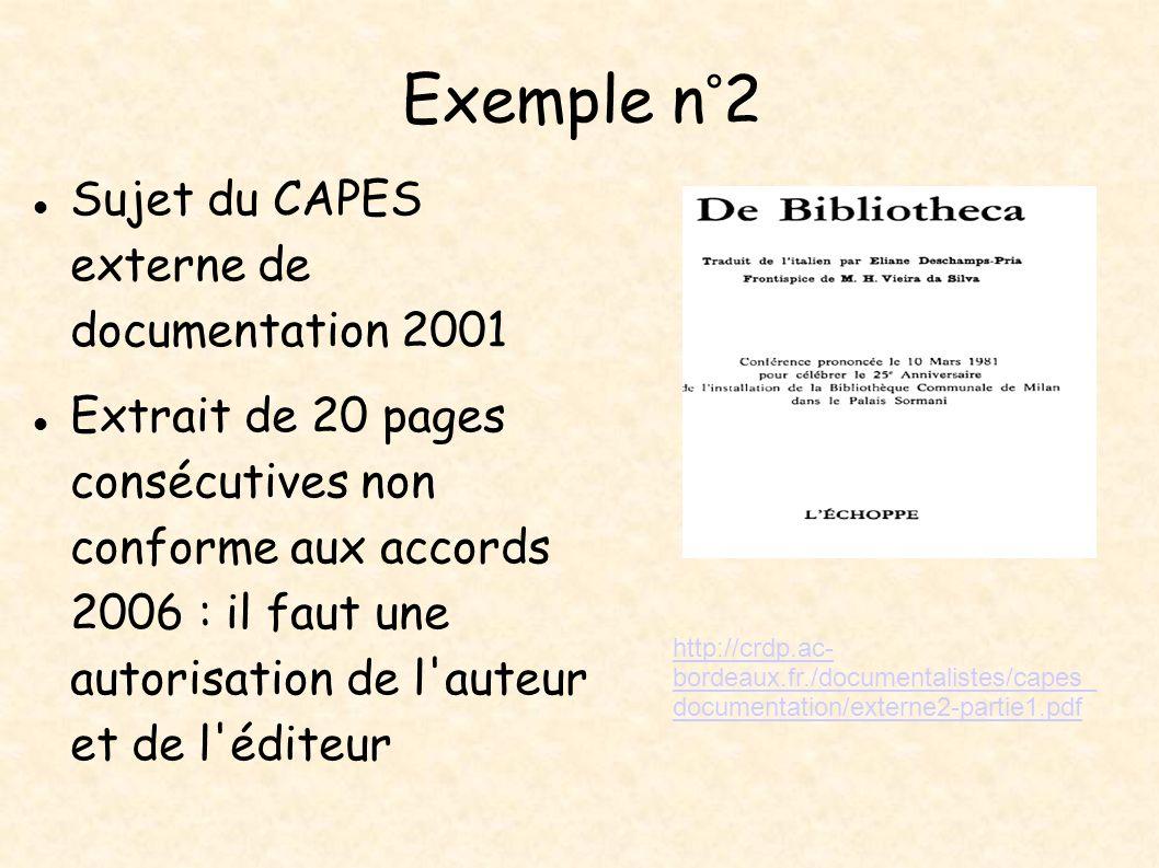 Exemple n°2 Sujet du CAPES externe de documentation 2001 Extrait de 20 pages consécutives non conforme aux accords 2006 : il faut une autorisation de
