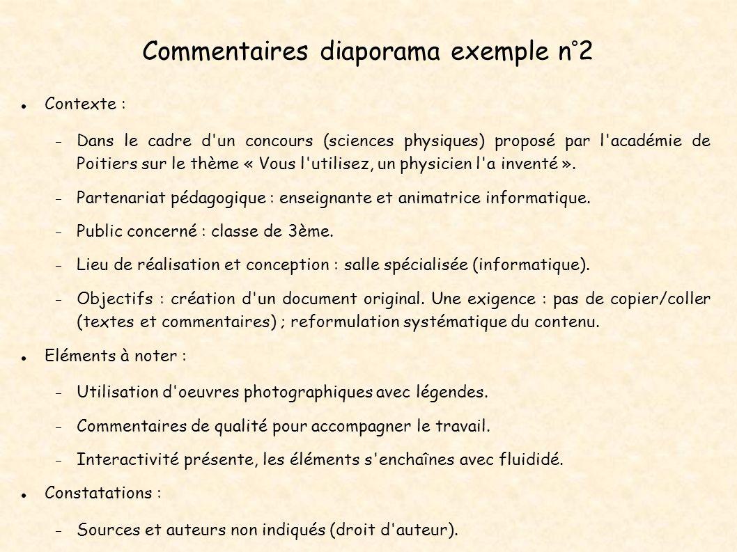 Commentaires diaporama exemple n°2 Contexte : Dans le cadre d'un concours (sciences physiques) proposé par l'académie de Poitiers sur le thème « Vous