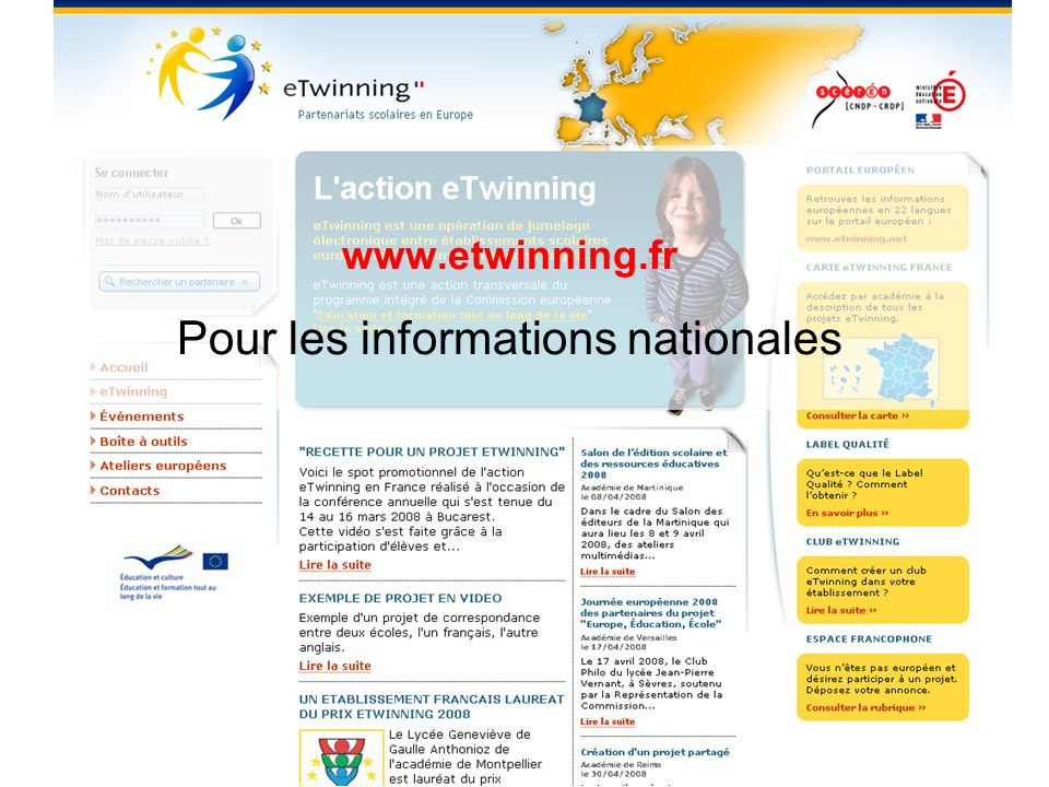 www.etwinning.fr Pour les informations nationales