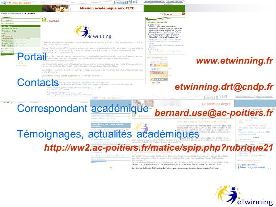 Portail Contacts Correspondant académique Témoignages, actualités académiques www.etwinning.fr etwinning.drt@cndp.fr bernard.use@ac-poitiers.fr http://ww2.ac-poitiers.fr/matice/spip.php rubrique21