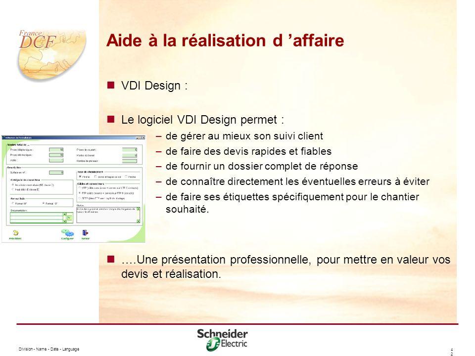 Division - Name - Date - Language 4242 Aide à la réalisation d affaire VDI Design : Le logiciel VDI Design permet : –de gérer au mieux son suivi clien