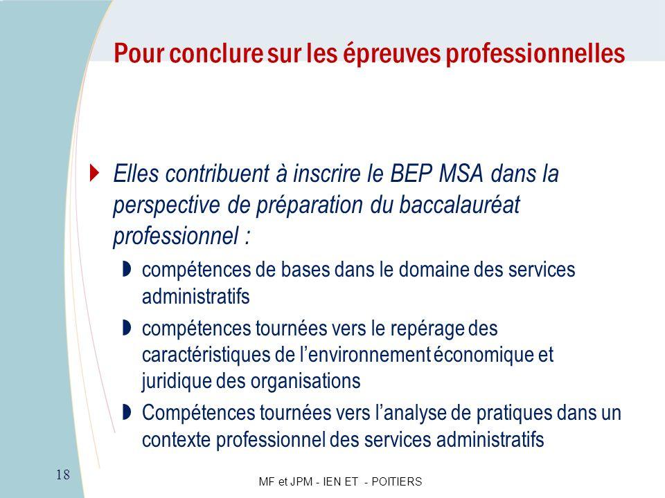Elles contribuent à inscrire le BEP MSA dans la perspective de préparation du baccalauréat professionnel : compétences de bases dans le domaine des se