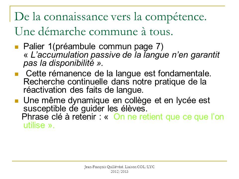 Jean-François Quillévéré.Liaison COL/LYC 2012/2013 De la connaissance vers la compétence.