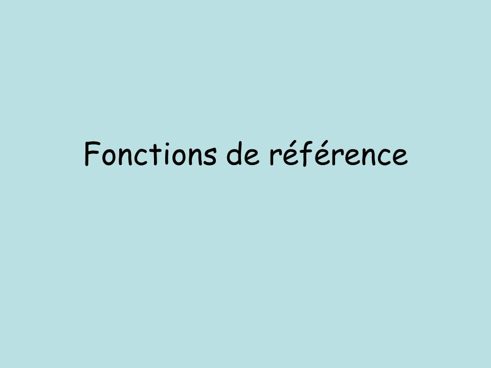 Fonctions de référence