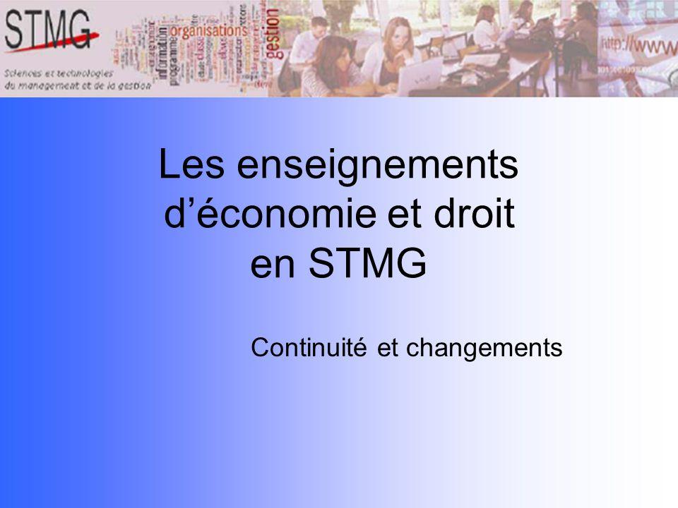 Les enseignements déconomie et droit en STMG Continuité et changements