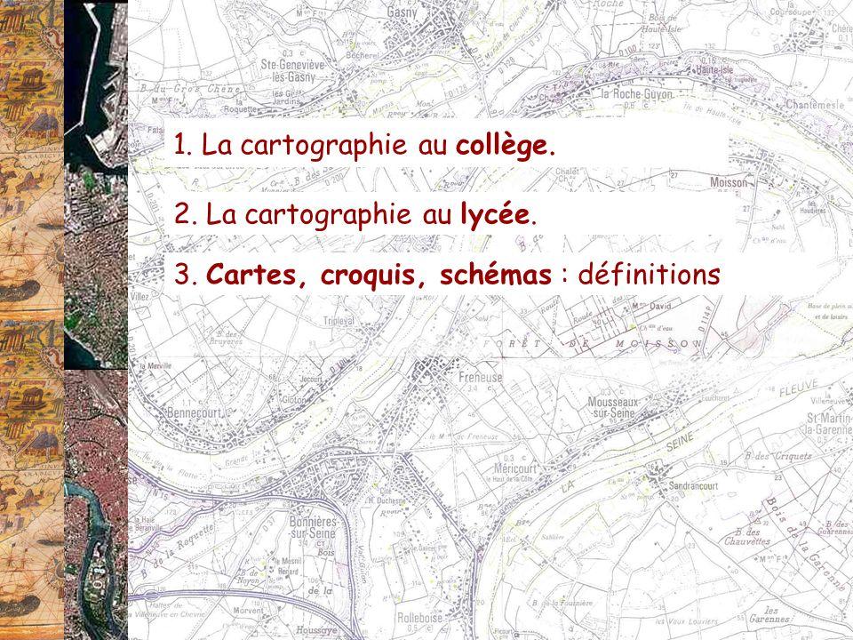 En cycle terminal : « … Lapproche multiscalaire… privilégie la carte, … pour former les élèves au raisonnement géographique.