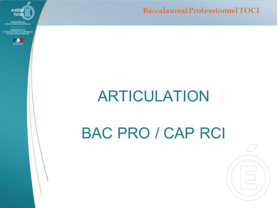 Secondepremièreterminale Savoirs et savoir-faire du CAP RCI Diplôme intermédiaire Savoirs et savoir-faire du BAC PRO TOCI Baccalauréat Professionnel TOCI