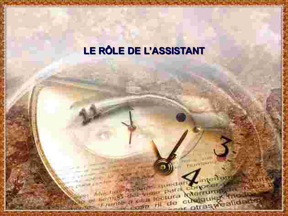 LE RÔLE DE LASSISTANT