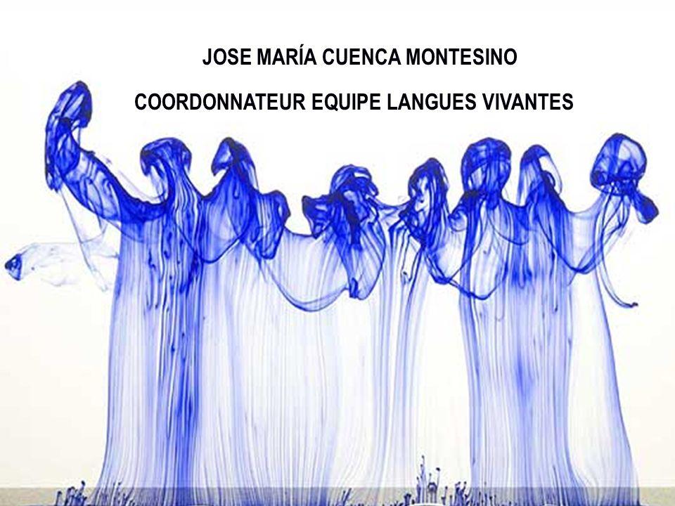 COORDONNATEUR EQUIPE LANGUES VIVANTES JOSE MARÍA CUENCA MONTESINO