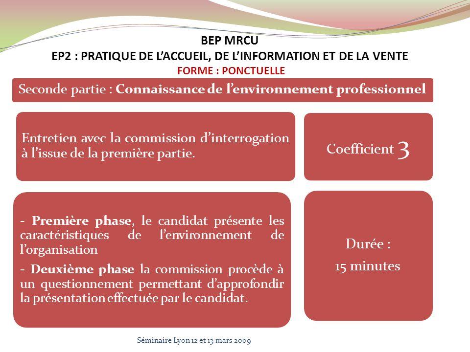 Seconde partie : Connaissance de lenvironnement professionnel Entretien avec la commission dinterrogation à lissue de la première partie. - Première p