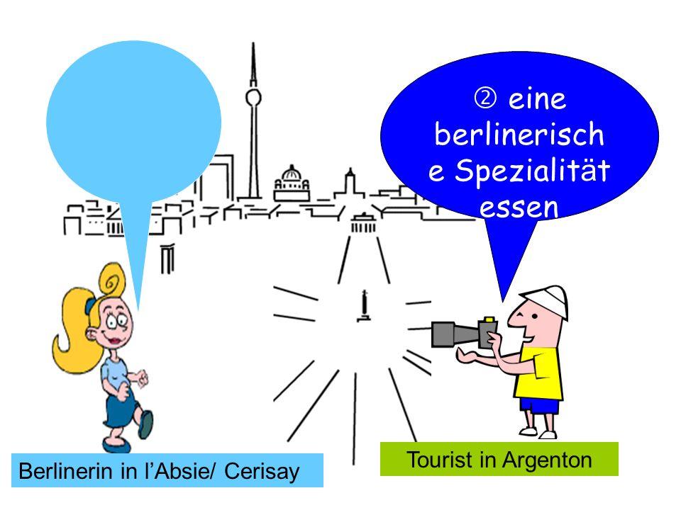 Tourist in Argenton eine berlinerisch e Spezialit ä t essen Berlinerin in lAbsie/ Cerisay