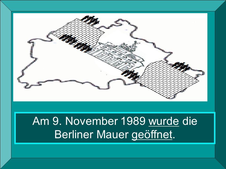 Am 9. November 1989 wurde die Berliner Mauer geöffnet.