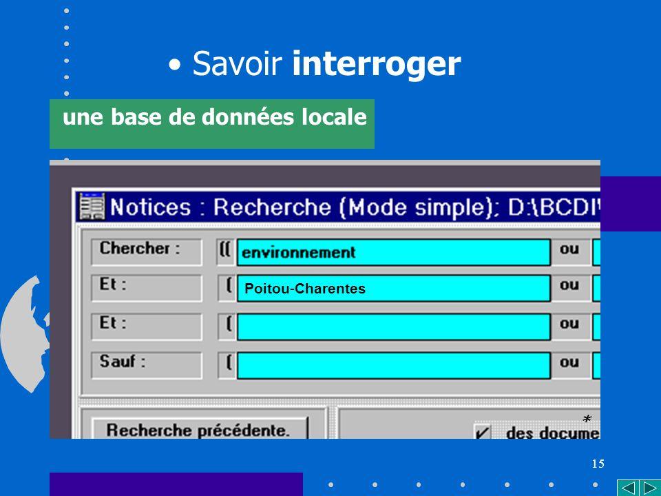 15 Savoir interroger une base de données locale Poitou-Charentes *