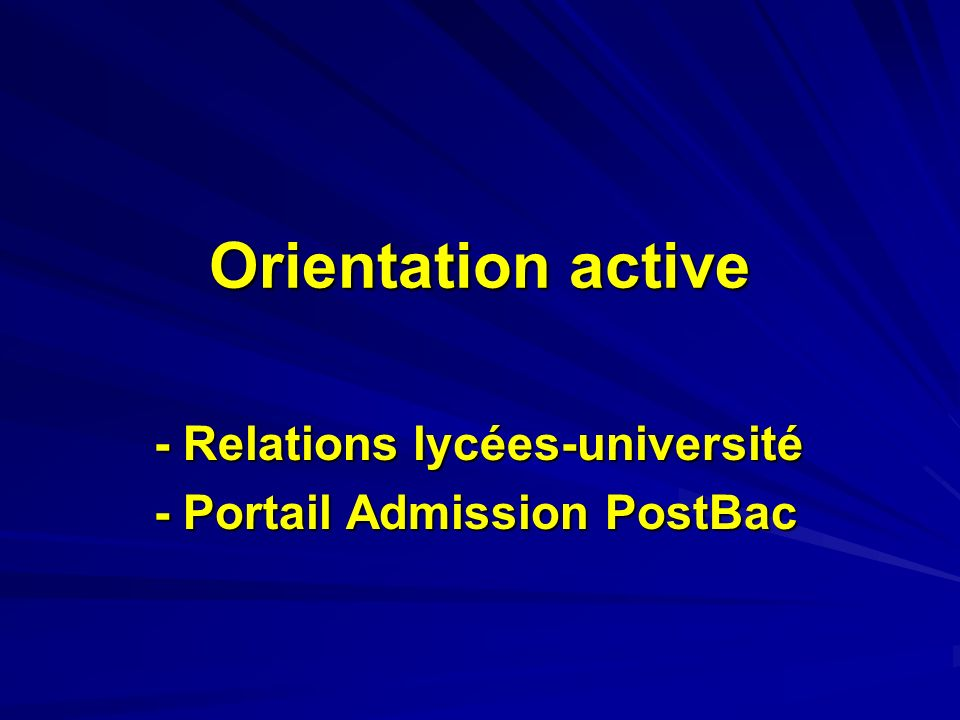 Orientation active - Relations lycées-université - Portail Admission PostBac