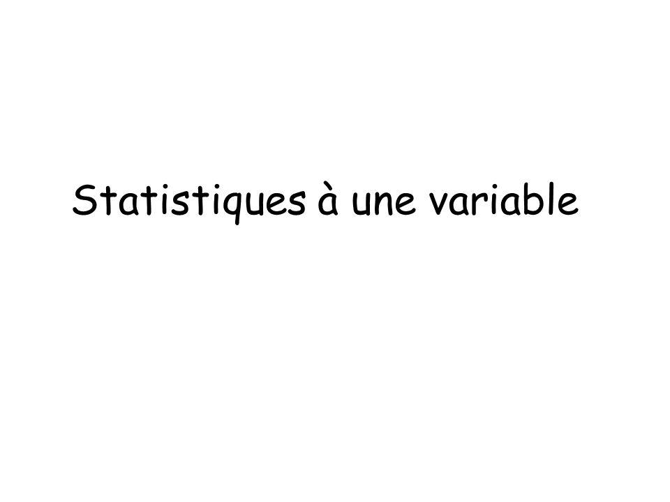 Statistiques à une variable