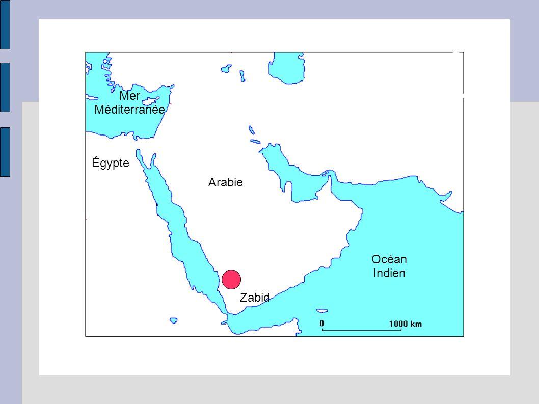 Océan Indien Arabie Égypte Mer Méditerranée Zabid
