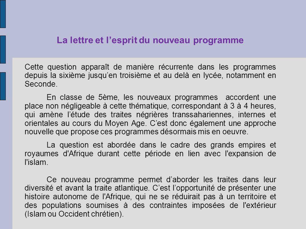 La lettre et lesprit du nouveau programme Cette question apparaît de manière récurrente dans les programmes depuis la sixième jusquen troisième et au