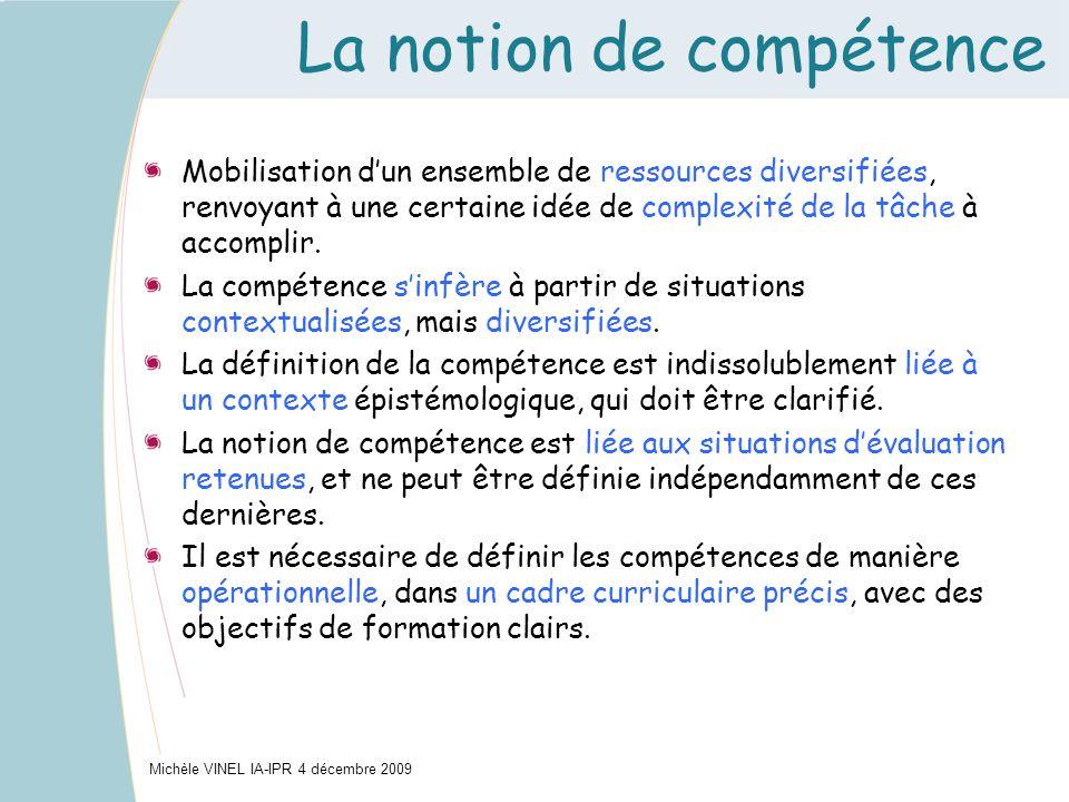 La notion de compétence Mobilisation dun ensemble de ressources diversifiées, renvoyant à une certaine idée de complexité de la tâche à accomplir. La