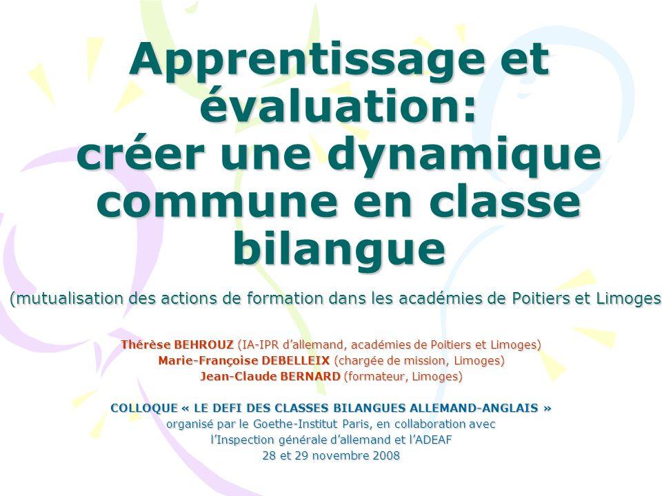 Apprentissage et évaluation: créer une dynamique commune en classe bilangue (mutualisation des actions de formation dans les académies de Poitiers et