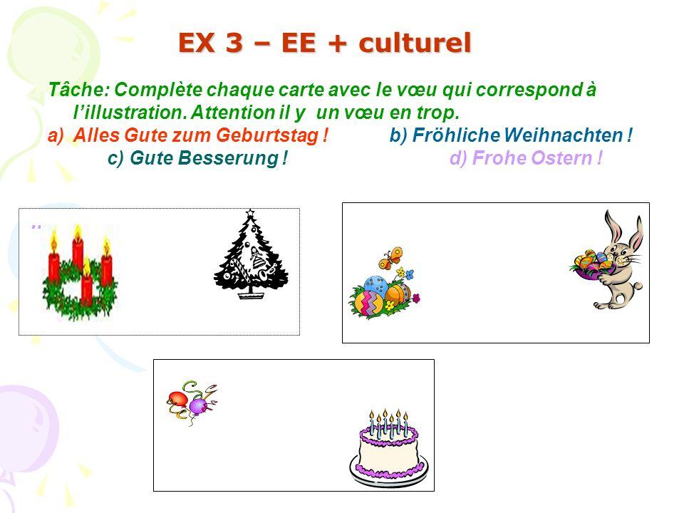 Tâche: Complète chaque carte avec le vœu qui correspond à lillustration. Attention il y un vœu en trop. a)Alles Gute zum Geburtstag !b) Fröhliche Weih