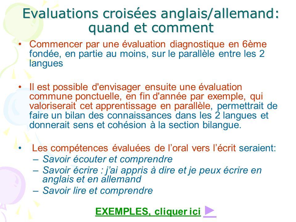 Evaluations croisées anglais/allemand: quand et comment Commencer par une évaluation diagnostique en 6ème fondée, en partie au moins, sur le parallèle