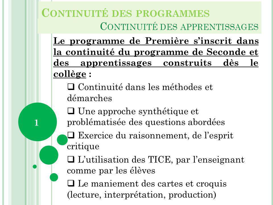 C ONTINUITÉ DES PROGRAMMES C ONTINUITÉ DES APPRENTISSAGES Le programme de Première sinscrit dans la continuité du programme de Seconde et des apprenti