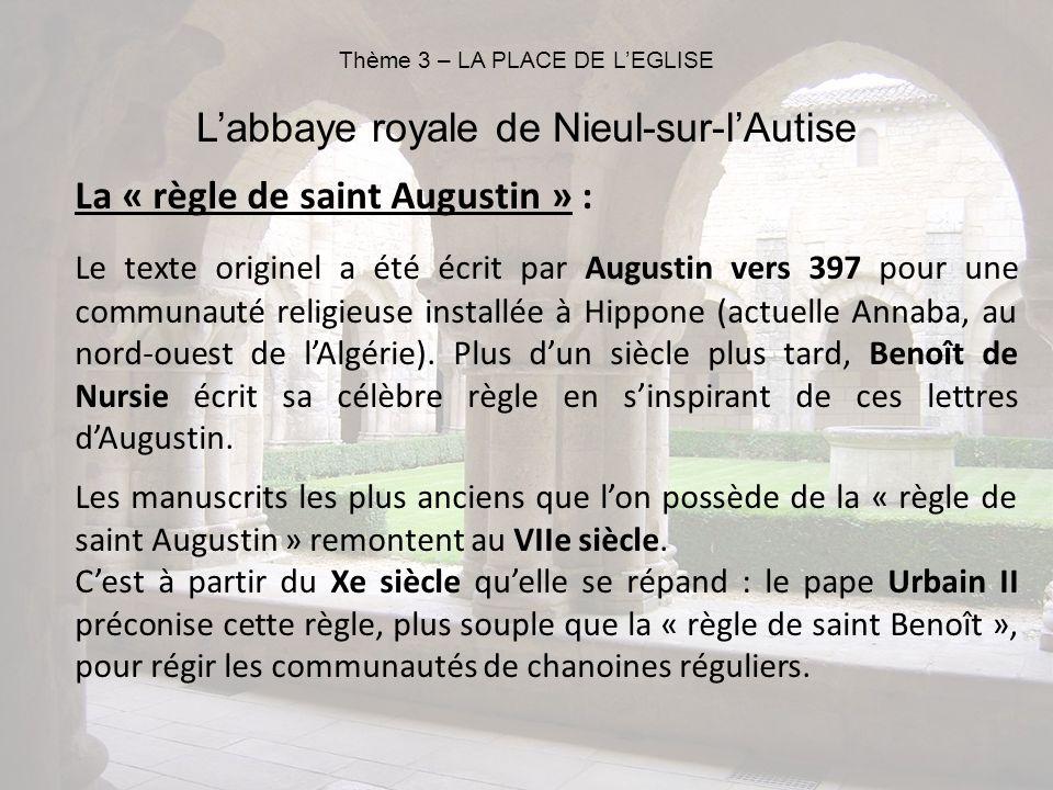 La « règle de saint Augustin » : Le texte originel a été écrit par Augustin vers 397 pour une communauté religieuse installée à Hippone (actuelle Anna