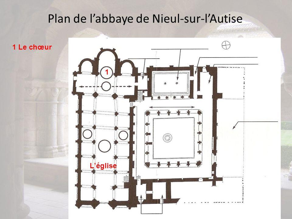 Plan de labbaye de Nieul-sur-lAutise 1 1 Le chœur Léglise