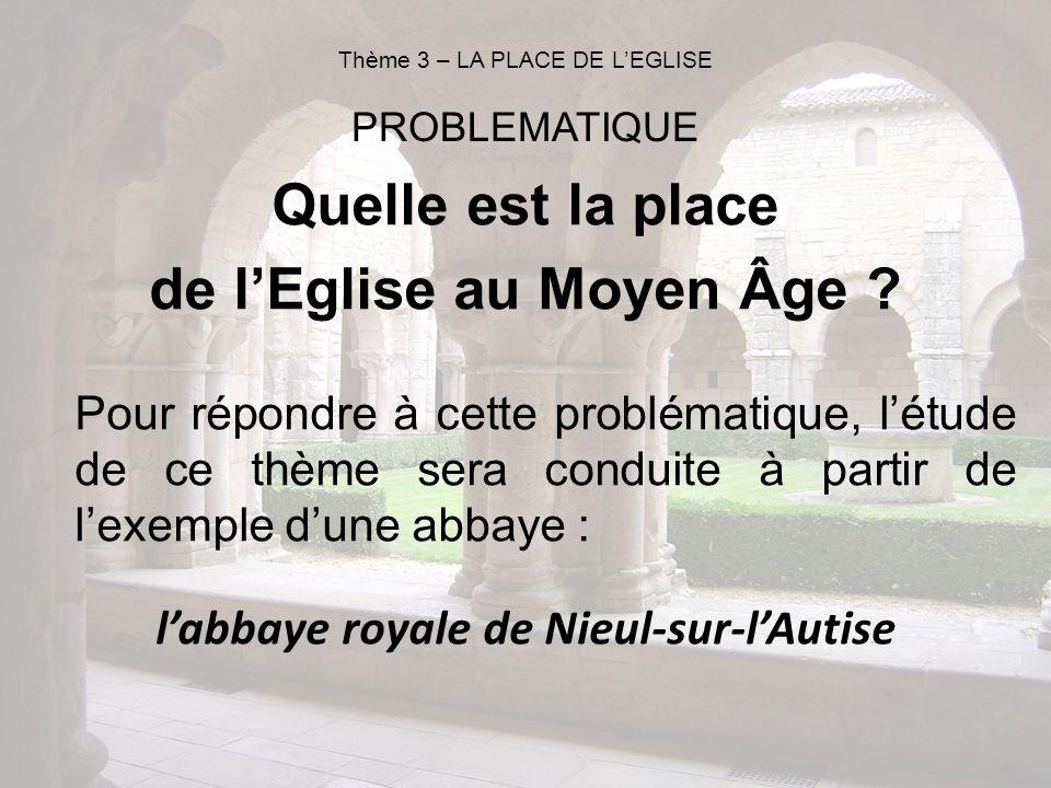 Quelle est la place de lEglise au Moyen Âge ? Pour répondre à cette problématique, létude de ce thème sera conduite à partir de lexemple dune abbaye :