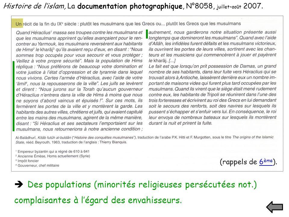 Histoire de lislam, La documentation photographique, N°8058, juillet-août 2007. Des populations (minorités religieuses persécutées not.) complaisantes