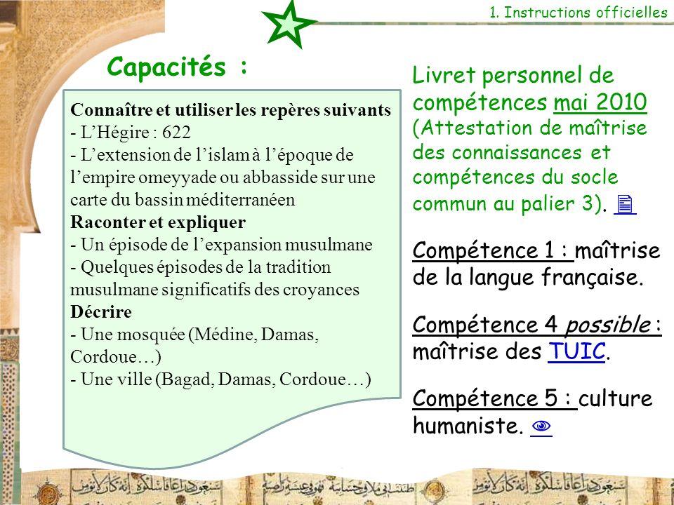 Capacités : 1. Instructions officielles Livret personnel de compétences mai 2010 (Attestation de maîtrise des connaissances et compétences du socle co