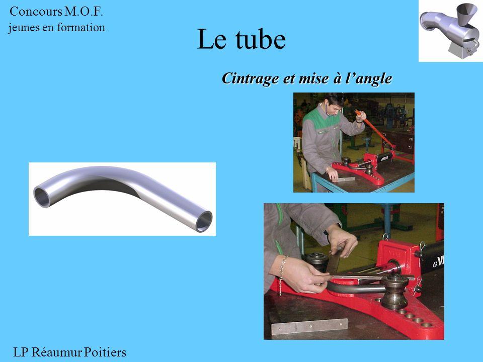 Cintrage et mise à langle Le tube Pièce finie Concours M.O.F. jeunes en formation LP Réaumur Poitiers