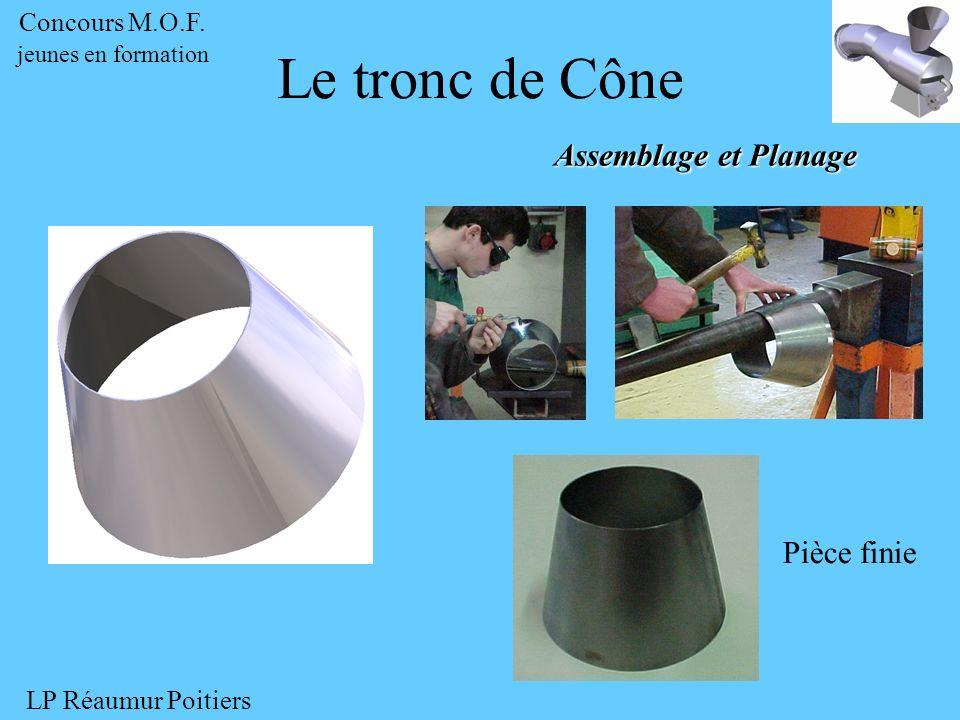 Assemblage et Planage Pièce finie Le tronc de Cône Concours M.O.F. jeunes en formation LP Réaumur Poitiers