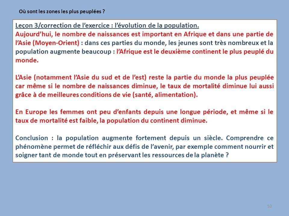 Leçon 3/correction de lexercice : lévolution de la population. Aujourdhui, le nombre de naissances est important en Afrique et dans une partie de lAsi