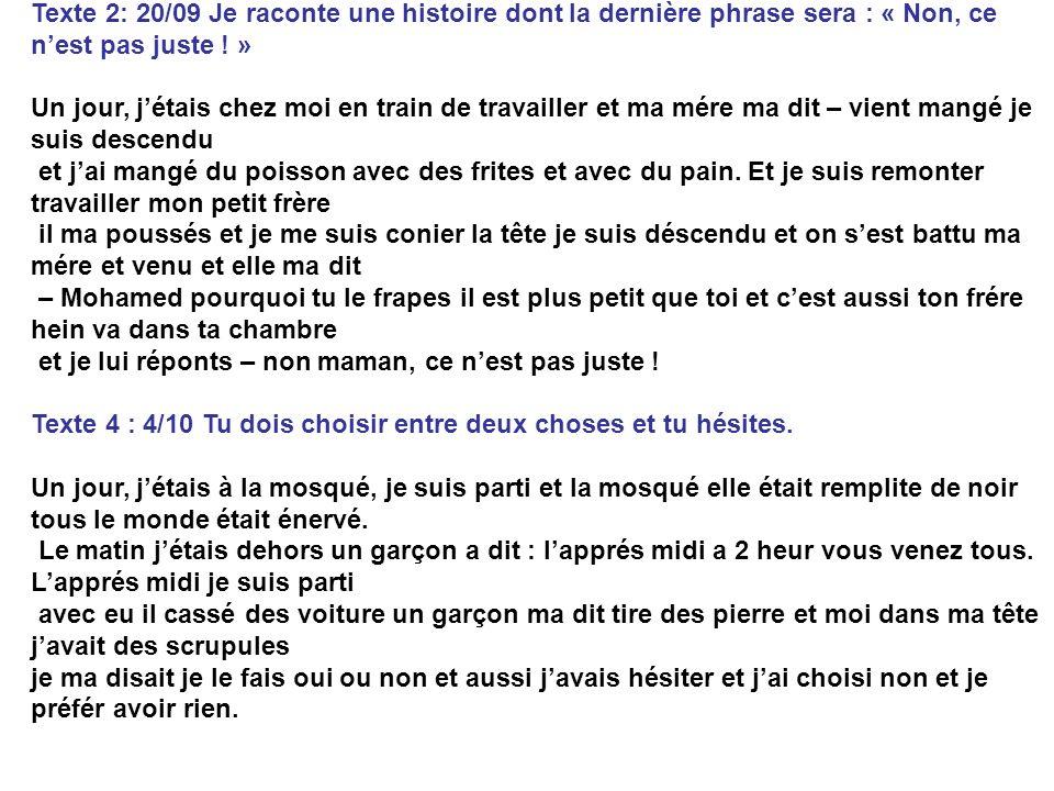 Les textes de Mohamed (depuis 3ans en France) Texte 1. 13/09 Maître Renard part chercher de la nourriture. La famille du Renard avait trop fain. Alors