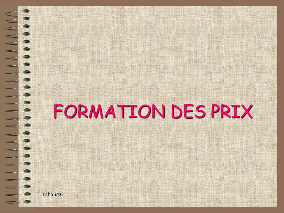 T. Tchangai FORMATION DES PRIX