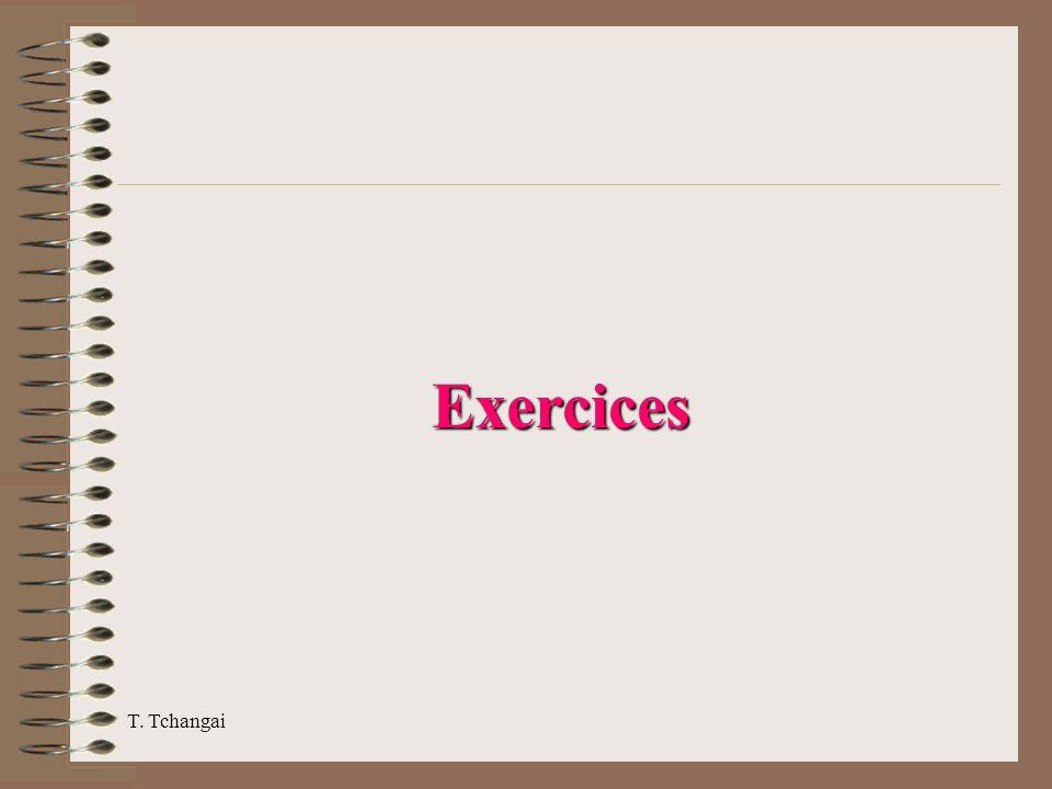 T. Tchangai Exercices