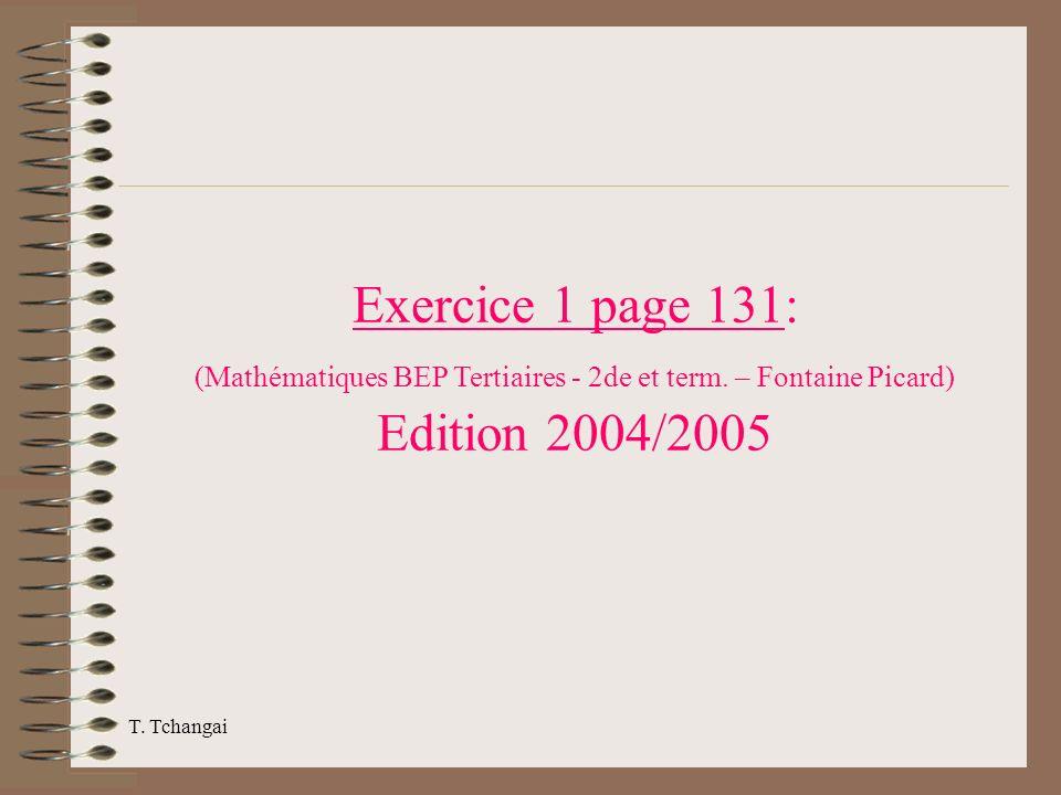Exercice 1 page 131: (Mathématiques BEP Tertiaires - 2de et term. – Fontaine Picard) Edition 2004/2005