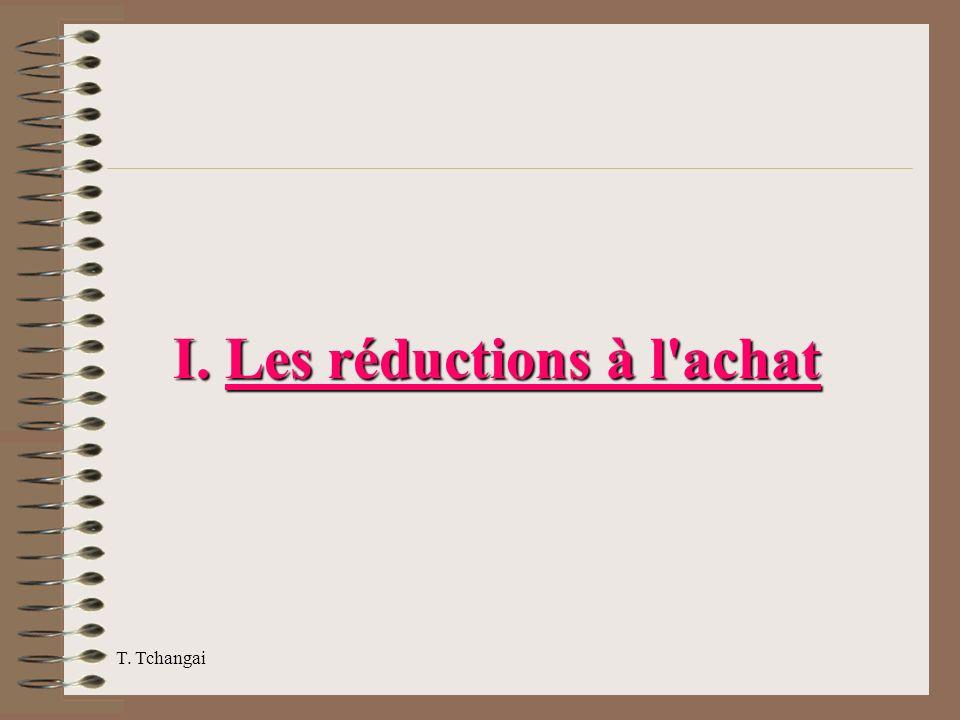 T. Tchangai I. Les réductions à l'achat