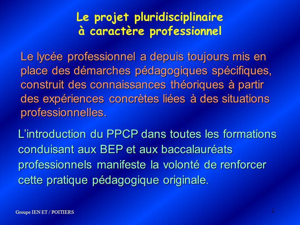 2 Le projet pluridisciplinaire à caractère professionnel Le lycée professionnel a depuis toujours mis en place des démarches pédagogiques spécifiques,