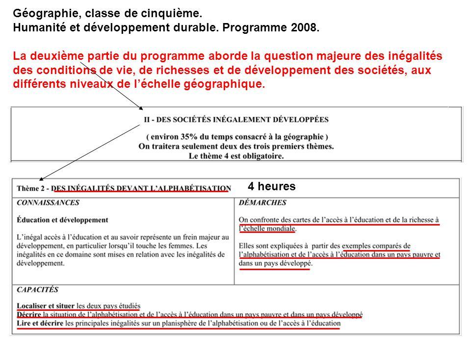 Géographie, classe de cinquième. Humanité et développement durable. Programme 2008. La deuxième partie du programme aborde la question majeure des iné