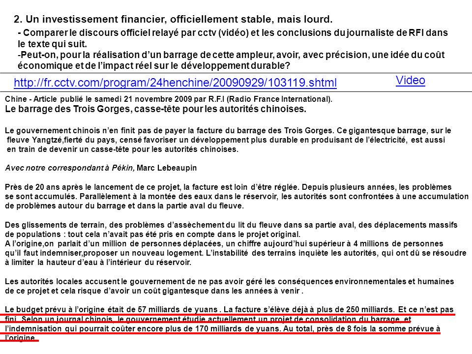 2. Un investissement financier, officiellement stable, mais lourd. http://fr.cctv.com/program/24henchine/20090929/103119.shtml - Comparer le discours