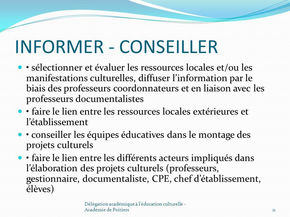 INFORMER - CONSEILLER sélectionner et évaluer les ressources locales et/ou les manifestations culturelles, diffuser linformation par le biais des prof