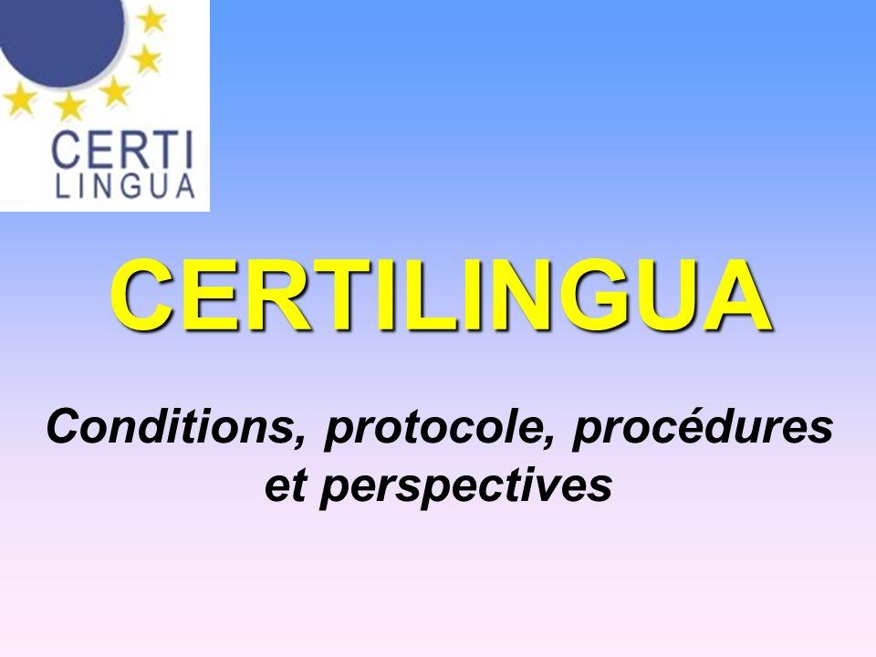 CERTILINGUA Conditions, protocole, procédures et perspectives