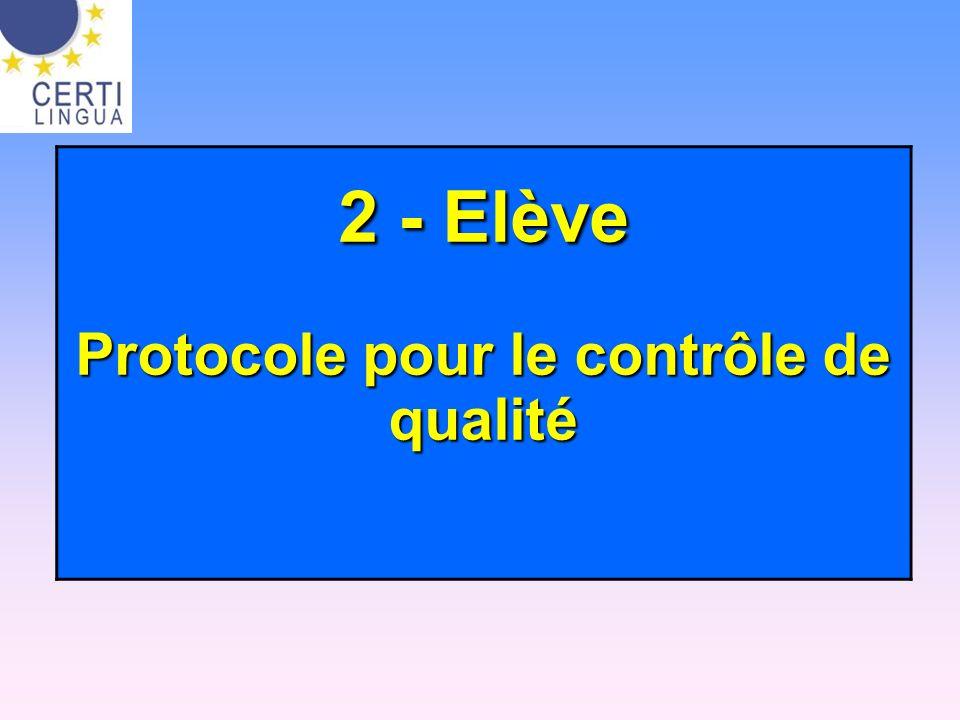 2 - Elève Protocole pour le contrôle de qualité